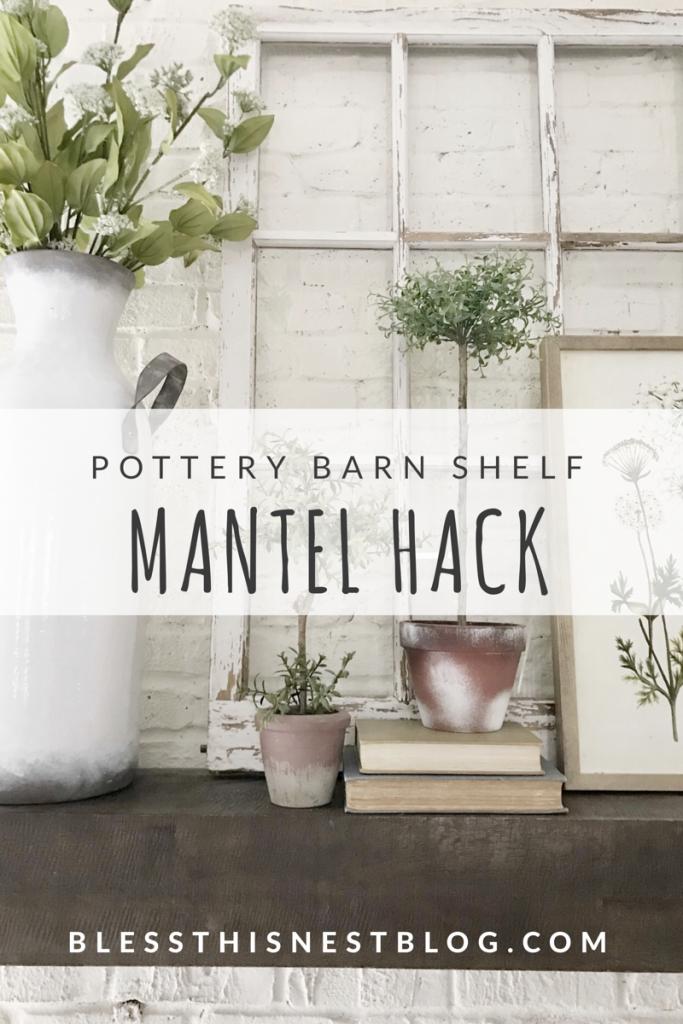 pottery barn shelf mantel hack