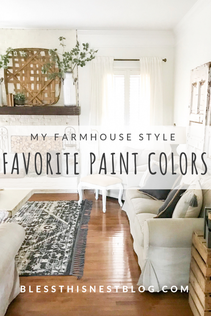 my farmhouse favorite paint colors