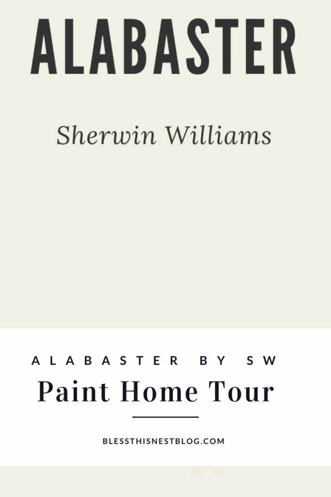 Alabaster Sherwin Williams Paint Home Tour